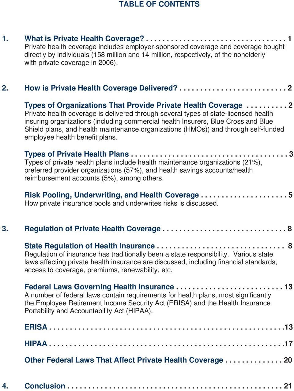 2. How is Private Health Coverage Delivered?.......................... 2 Types of Organizations That Provide Private Health Coverage.