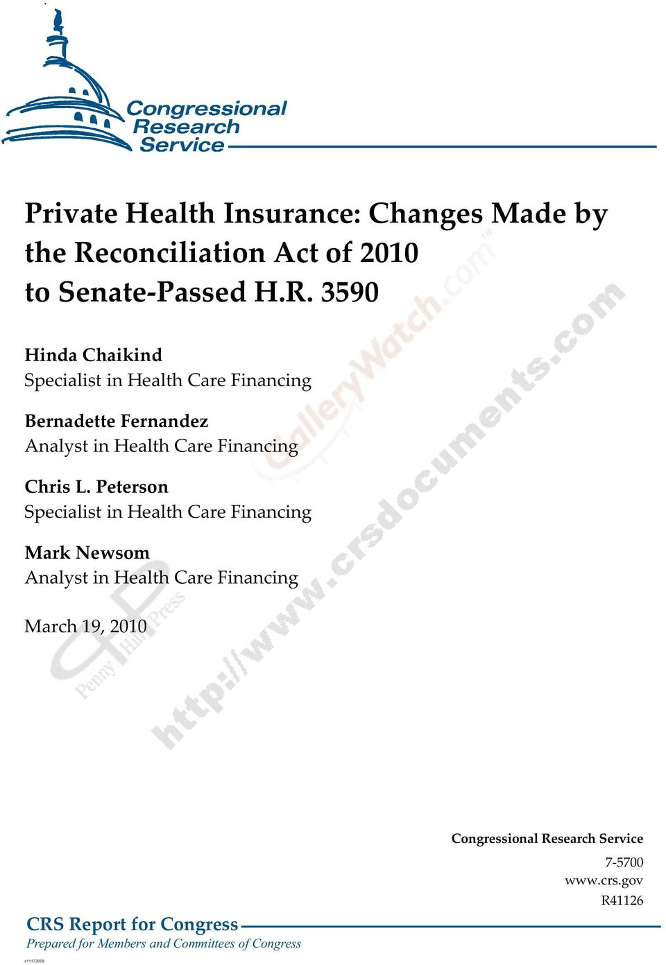 3590 Hinda Chaikind Specialist in Health Care Financing Bernadette Fernandez Analyst in Health Care Financing