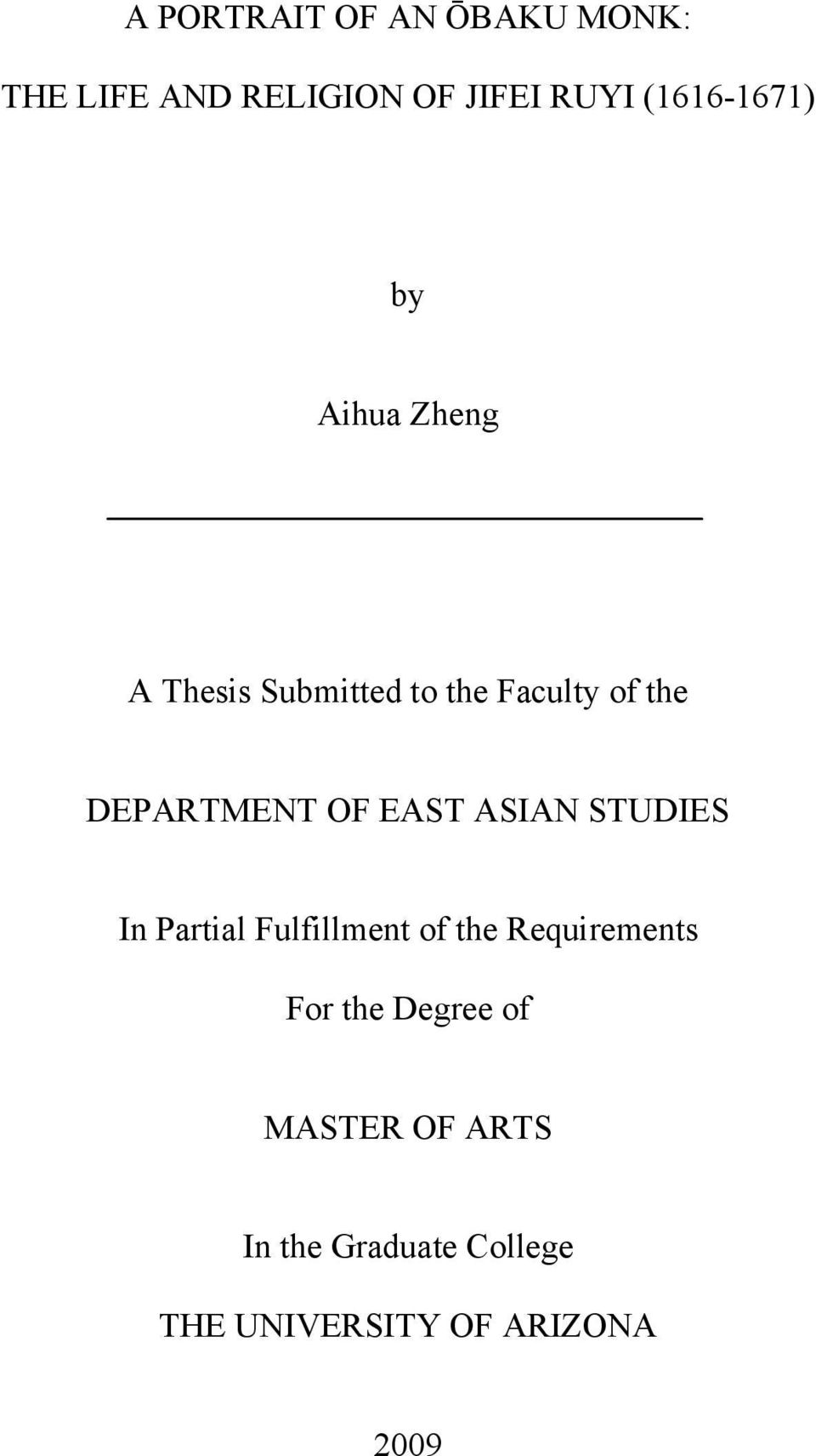 DEPARTMENT OF EAST ASIAN STUDIES In Partial Fulfillment of the