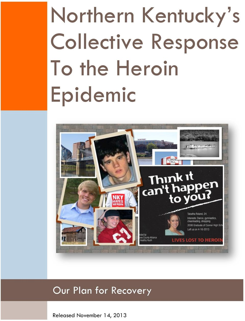 Heroin Epidemic Our Plan
