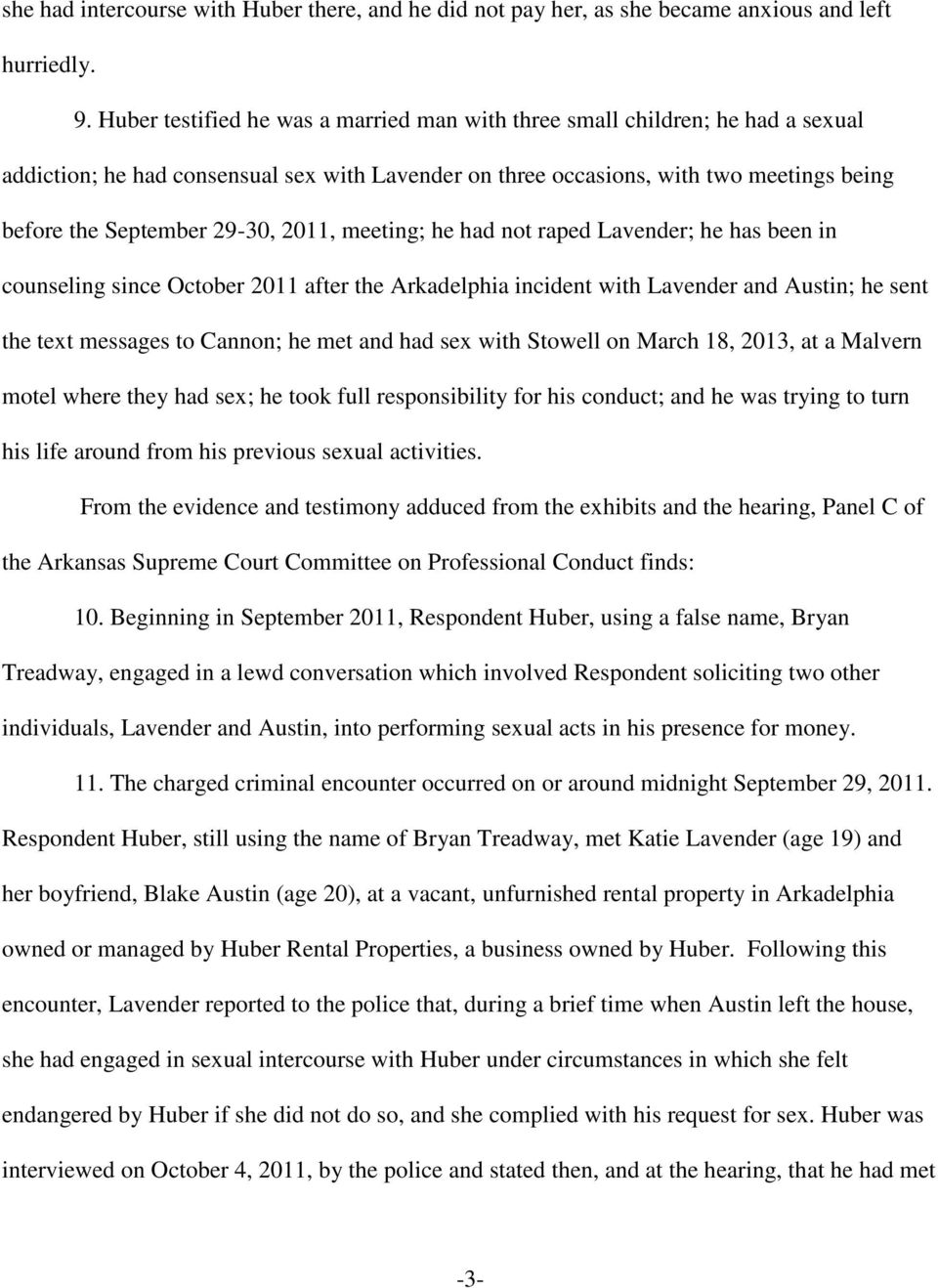 2011, meeting; he had not raped Lavender; he has been in counseling since October 2011 after the Arkadelphia incident with Lavender and Austin; he sent the text messages to Cannon; he met and had sex