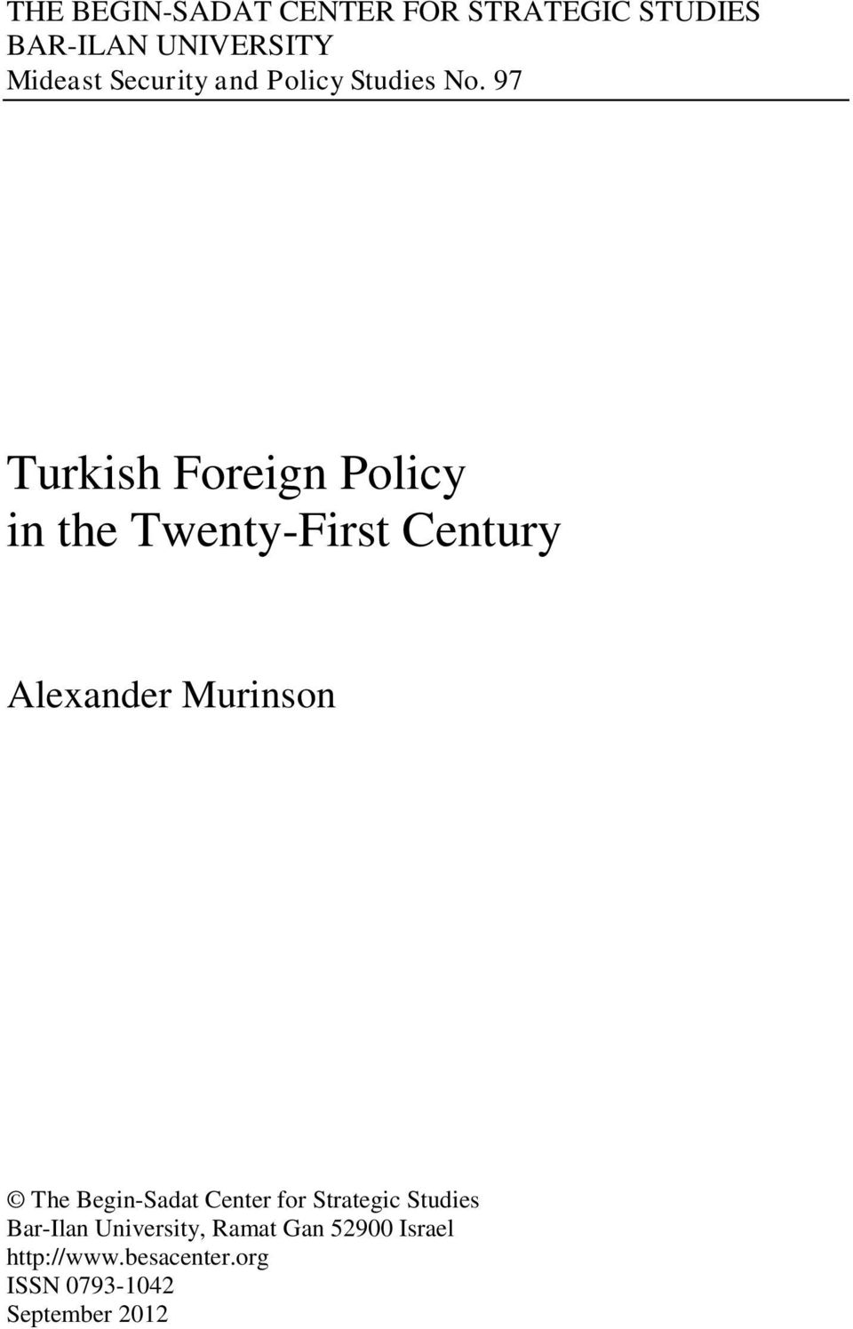 97 Turkish Foreign Policy in the Twenty-First Century Alexander Murinson The