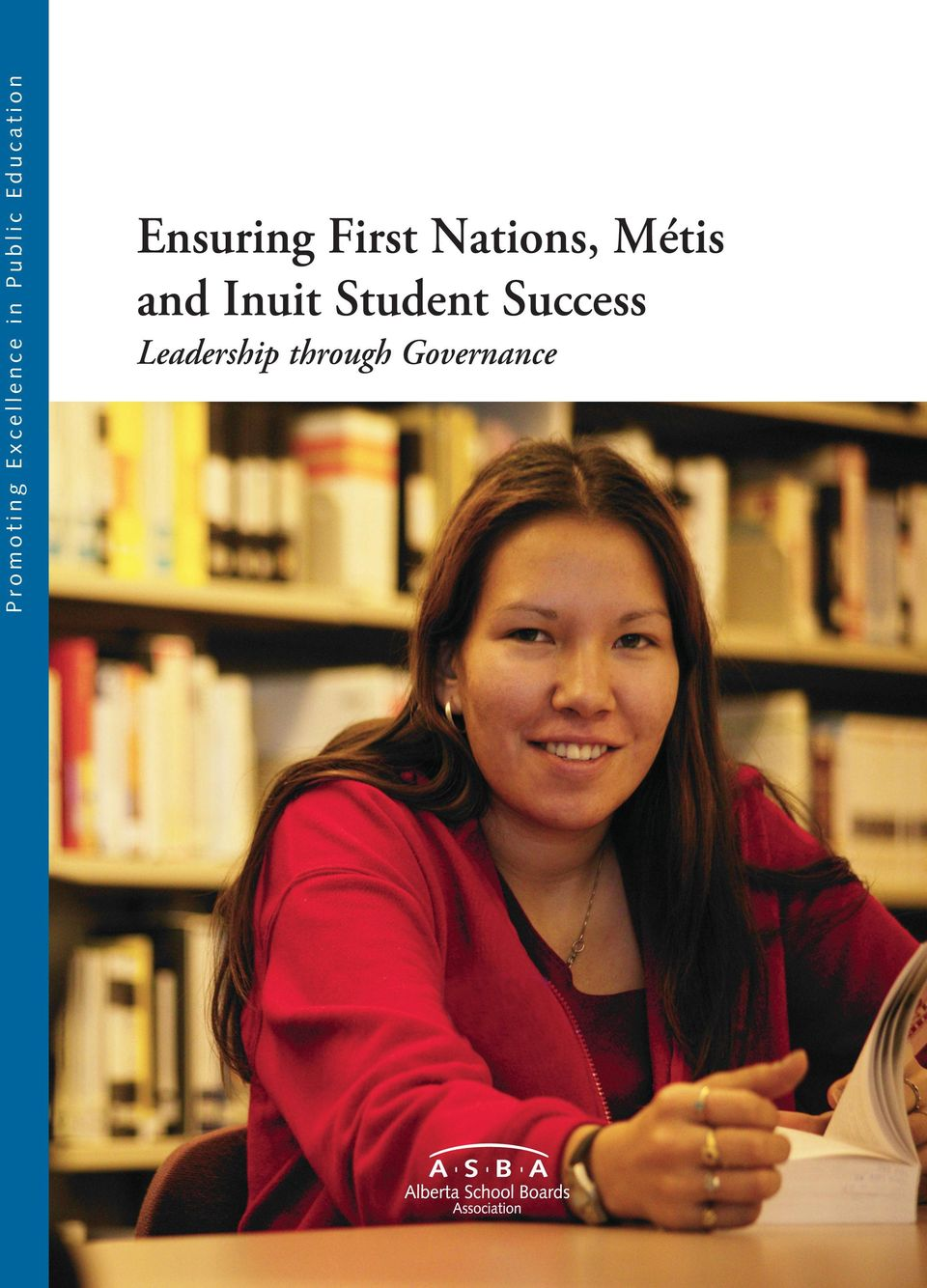 Ensuring First Nations, Métis and Inuit