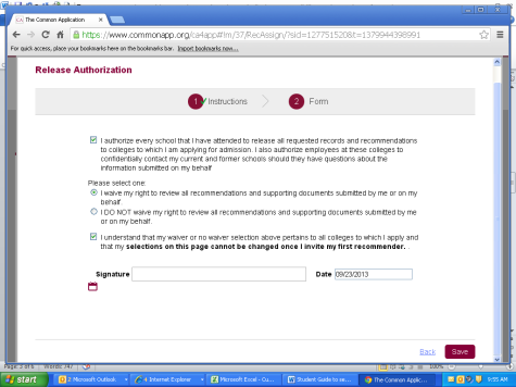 You must also sign the FERPA agreement on the common application (under the assign recommenders tab. a. Please click the circle next to Yes, I do waive my right to access, and I understand I will never see this form or any other recommendations submitted by me or on my behalf.