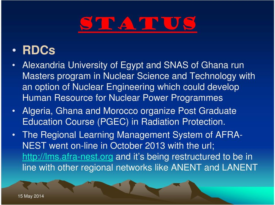 Graduate Education Course (PGEC) in Radiation Protection.