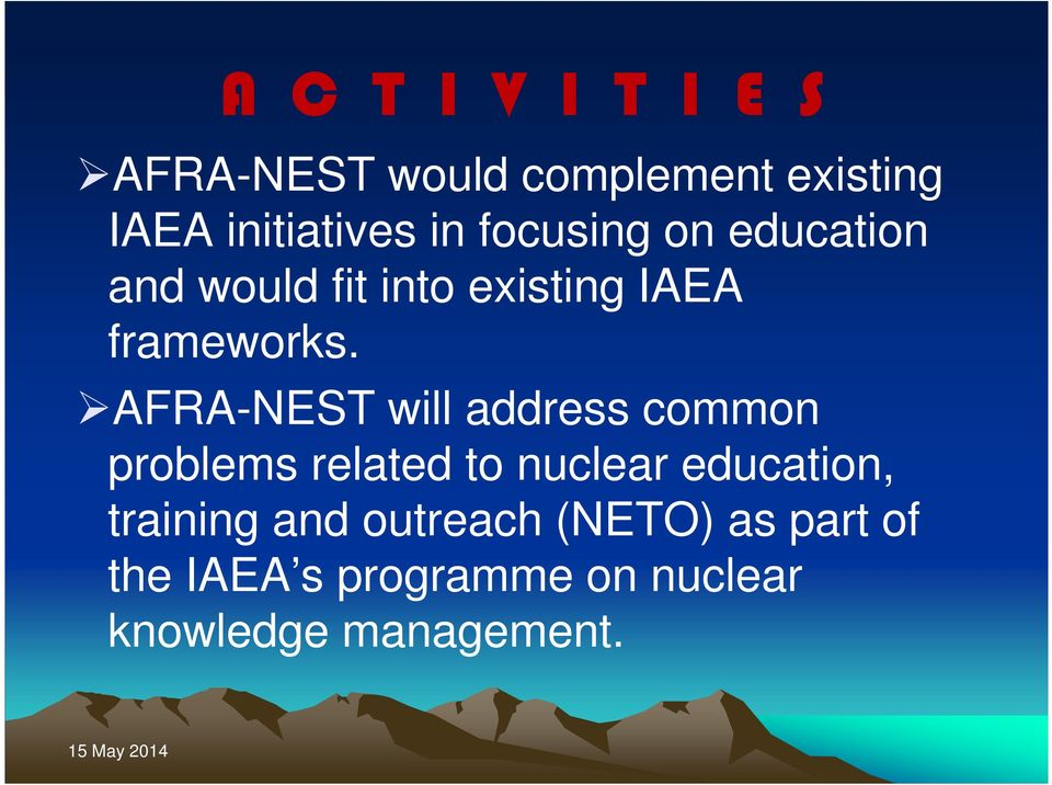 AFRA-NEST will address common problems related to nuclear education,