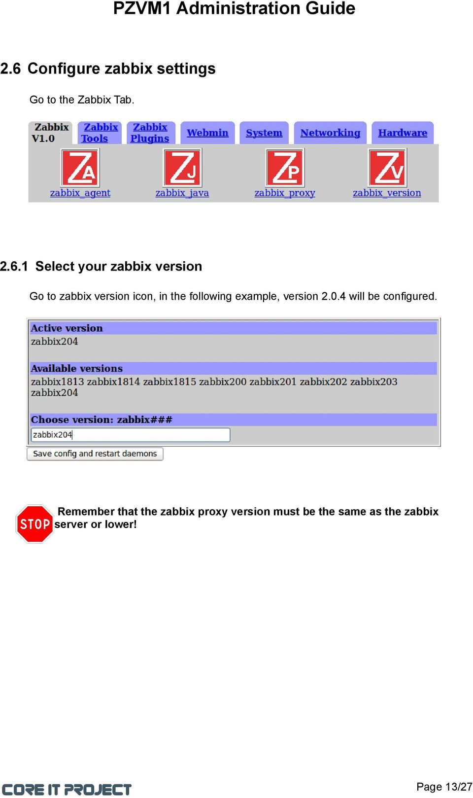 example, version 2.0.4 will be configured.