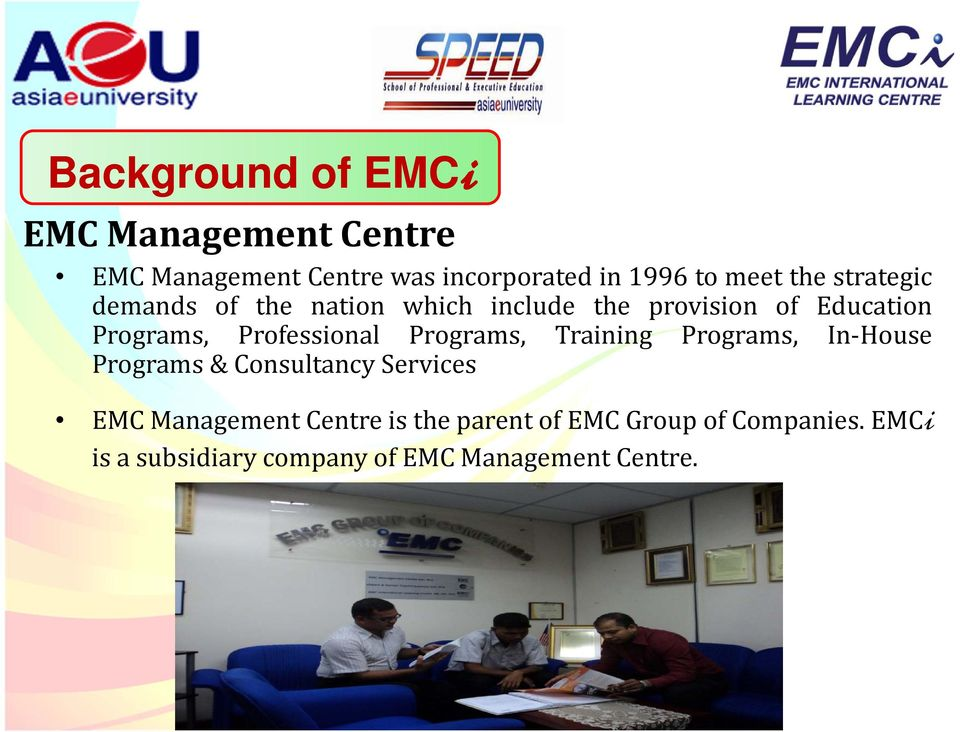 Professional Programs, Training Programs, In House Programs & Consultancy Services EMC