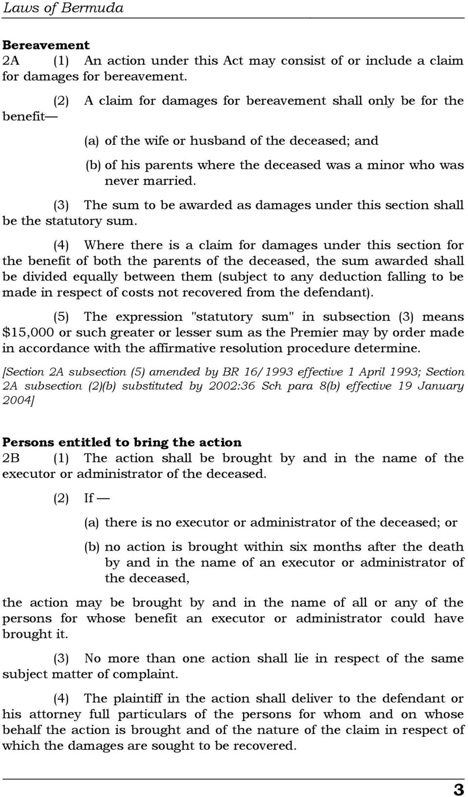 (3) The sum to be awarded as damages under this section shall be the statutory sum.