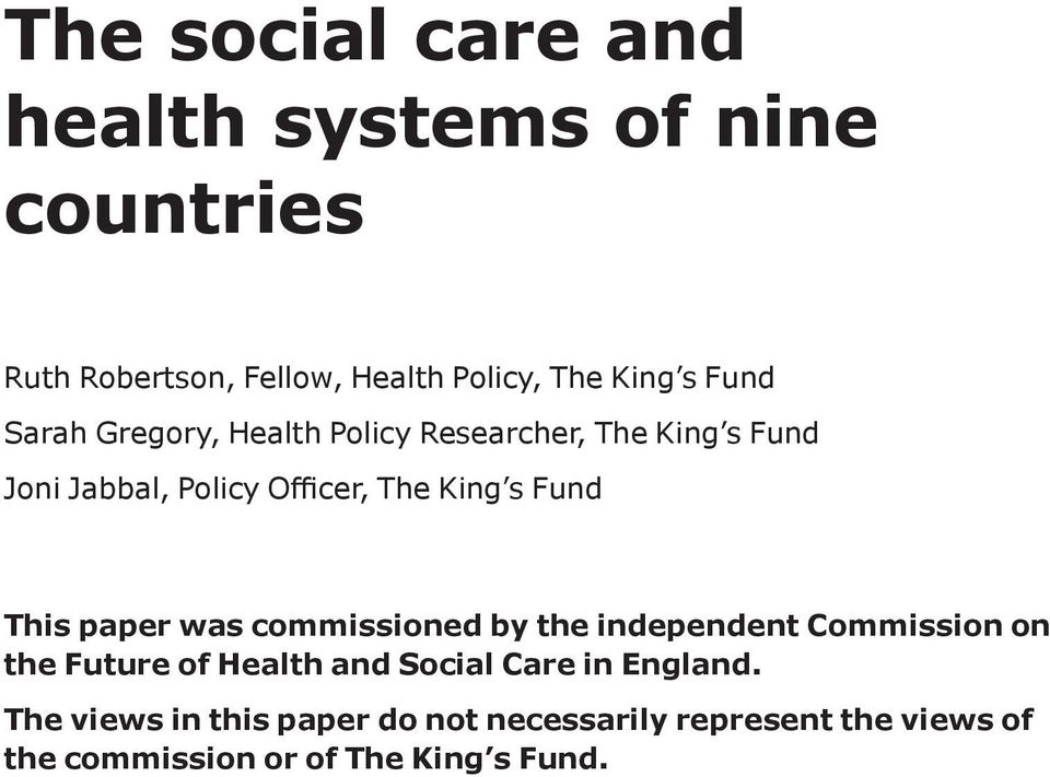 Fund This paper was commissioned by the independent Commission on the Future of Health and Social Care in