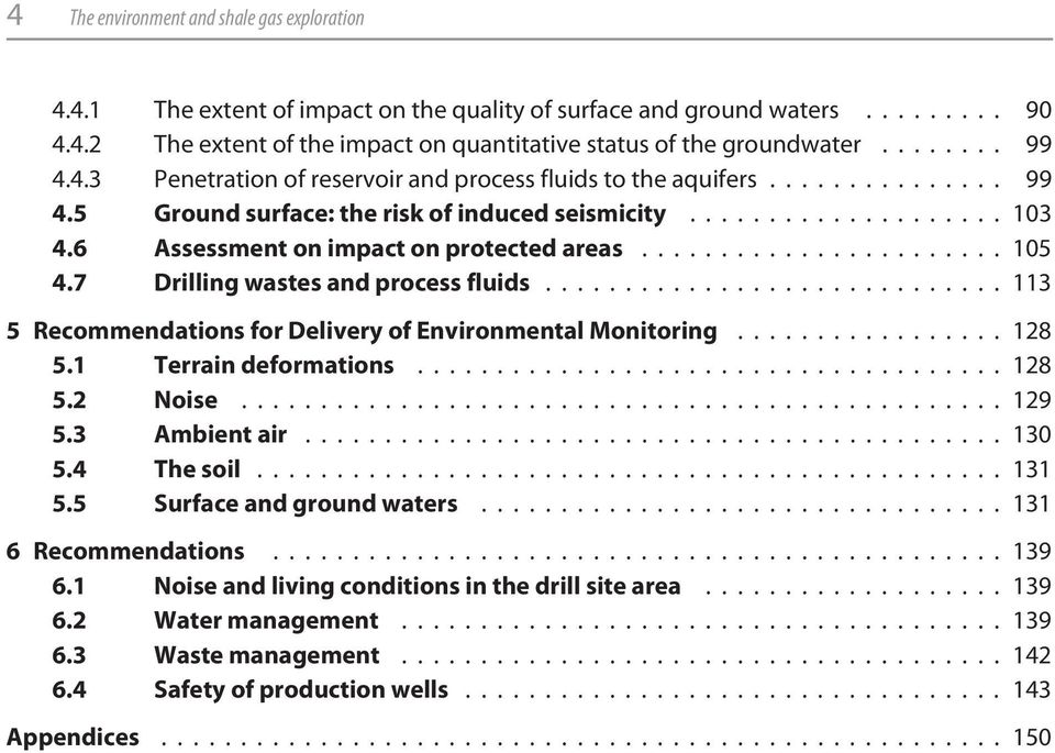 6 Assessment on impact on protected areas....................... 105 4.7 Drilling wastes and process fluids............................. 113 5 Recommendations for Delivery of Environmental Monitoring.