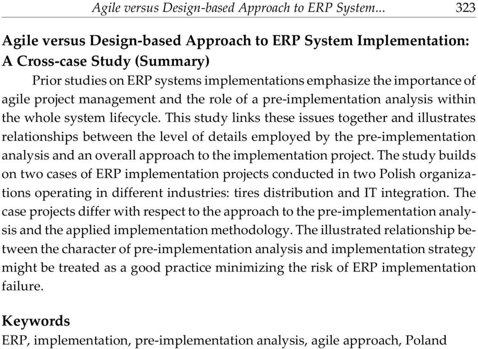 and the role of a pre-implementation analysis within the whole system lifecycle.