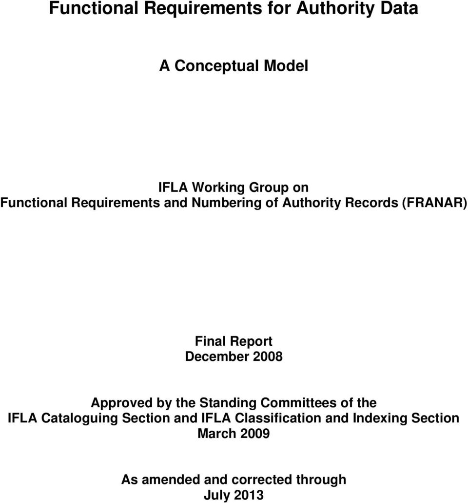 December 2008 Approved by the Standing Committees of the IFLA Cataloguing Section and