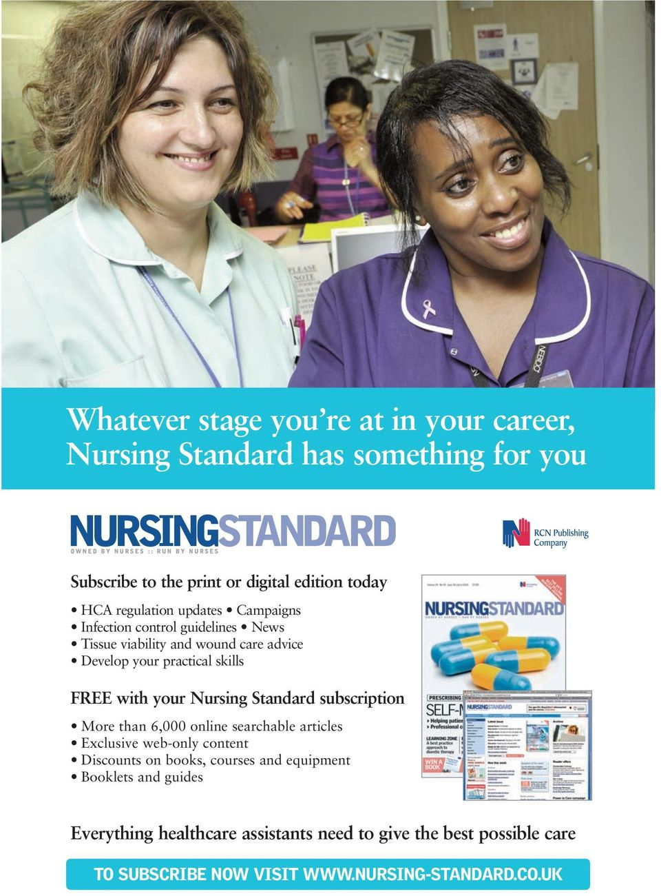 with your Nursing Standard subscription More than 6,000 online searchable articles Exclusive web-only content Discounts on books, courses