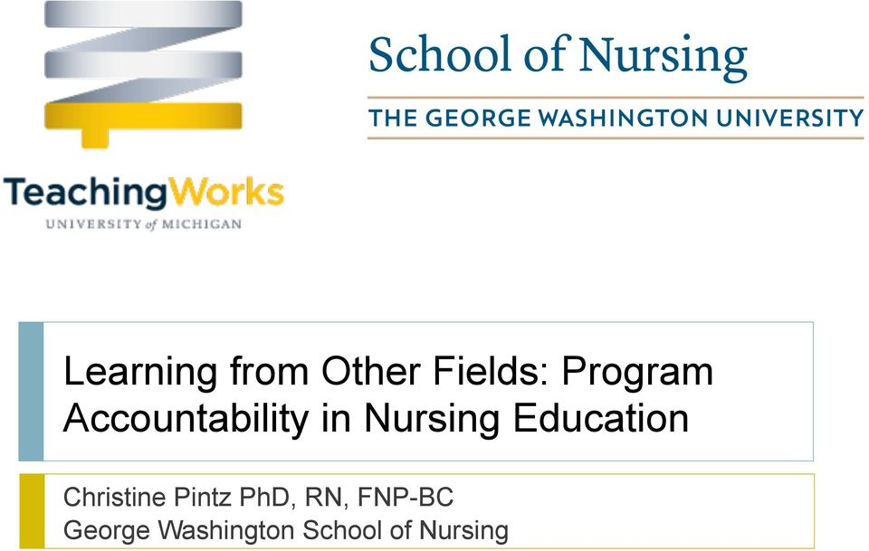 Education Christine Pintz PhD, RN,