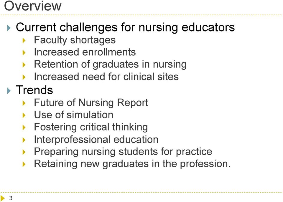 of Nursing Report Use of simulation Fostering critical thinking Interprofessional