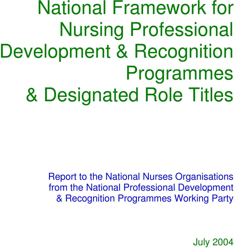 the National Nurses Organisations from the National