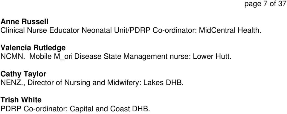 Mobile M_ori Disease State Management nurse: Lower Hutt. Cathy Taylor NENZ.