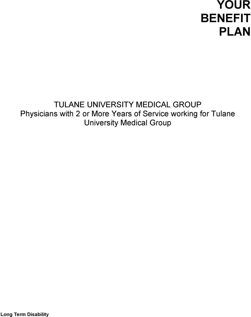Years of Service working for Tulane