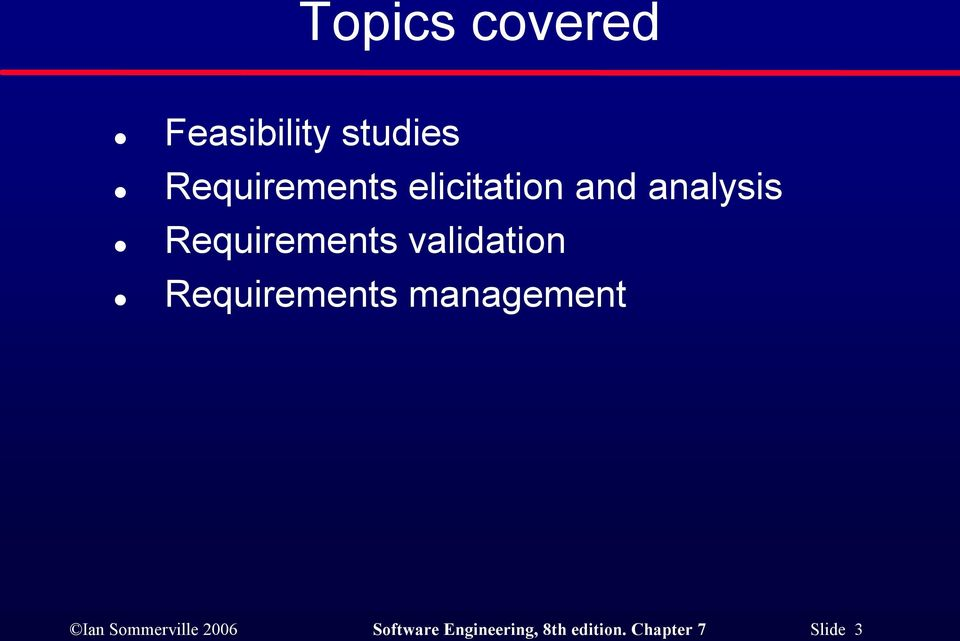 Requirements management Ian Sommerville 2006