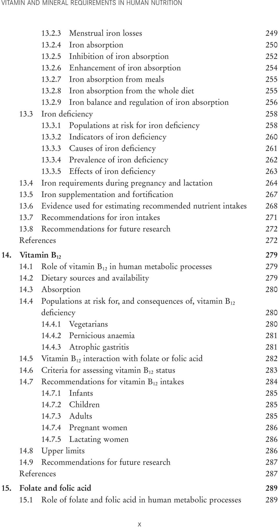 3.3 Causes of iron deficiency 261 13.3.4 Prevalence of iron deficiency 262 13.3.5 Effects of iron deficiency 263 13.4 Iron requirements during pregnancy and lactation 264 13.