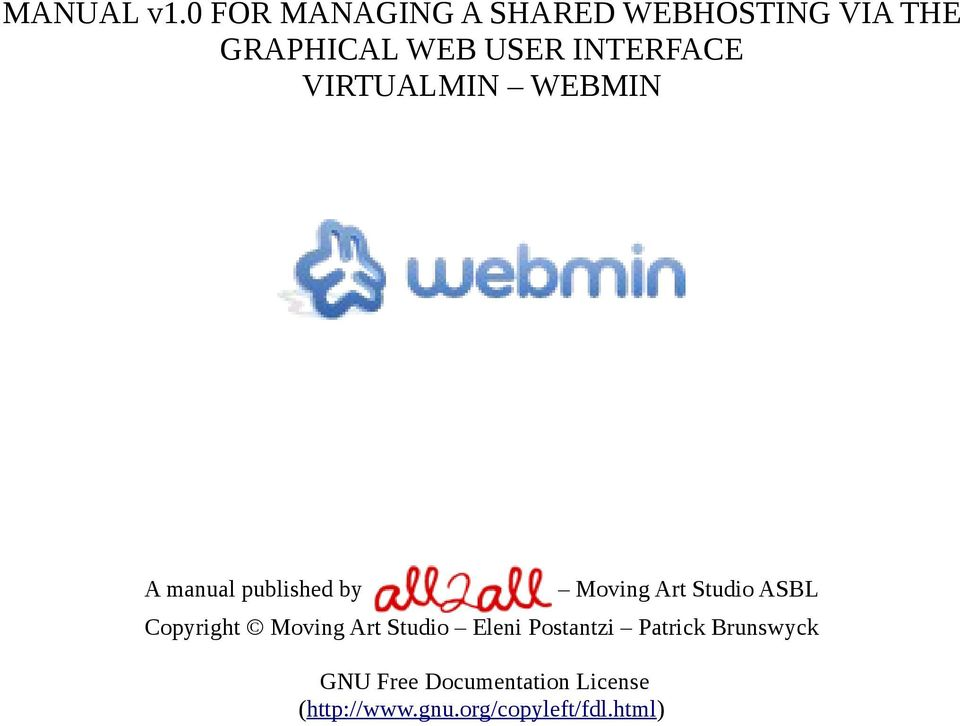 INTERFACE VIRTUALMIN WEBMIN A manual published by Moving Art Studio