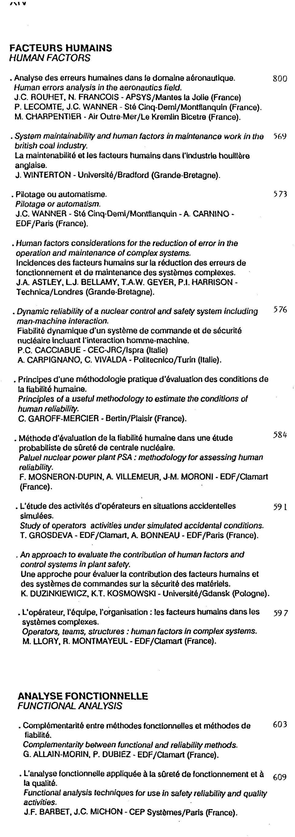 . System maintainability and human factors in maintenance work in the 569 british coal industry. La maintenabilite et les facteurs humains dans I'industrie houillere anglaise. J.