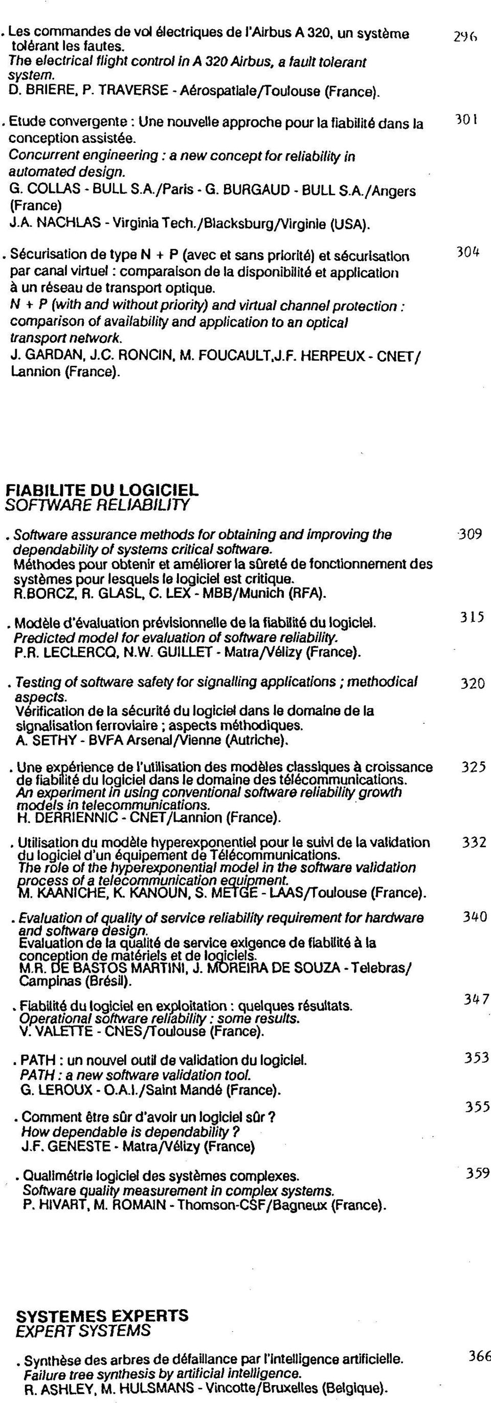 Concurrent engineering: a new concept for reliability in automated design. G. COLLAS - BULL S.A./Paris - G. BURGAUD - BULL S.A./Angers (France) J.A. NACHLAS -Virginia Tech./Blacksburg/Virginie (USA).