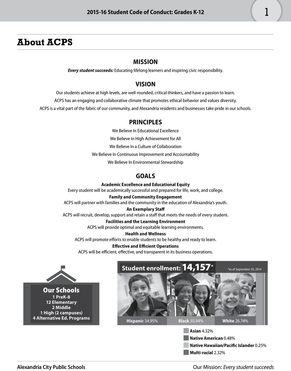 ACPS has an engaging and collaborative climate that promotes ethical behavior and values diversity.