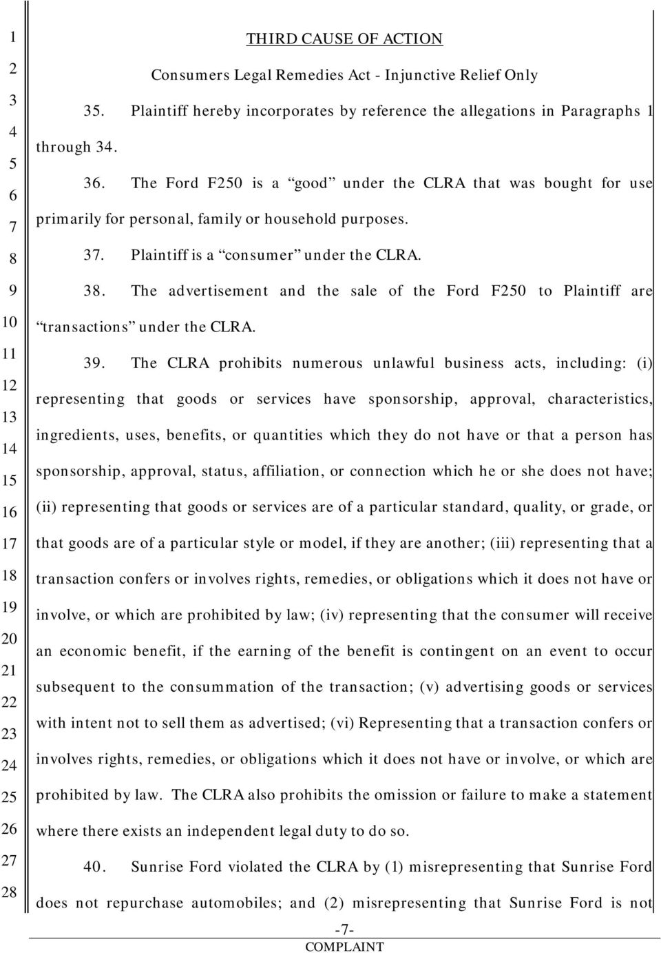 . The advertisement and the sale of the Ford F0 to Plaintiff are transactions under the CLRA.