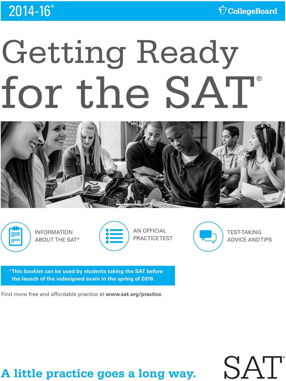 the SAT before the launch of the redesigned exam in the spring of.
