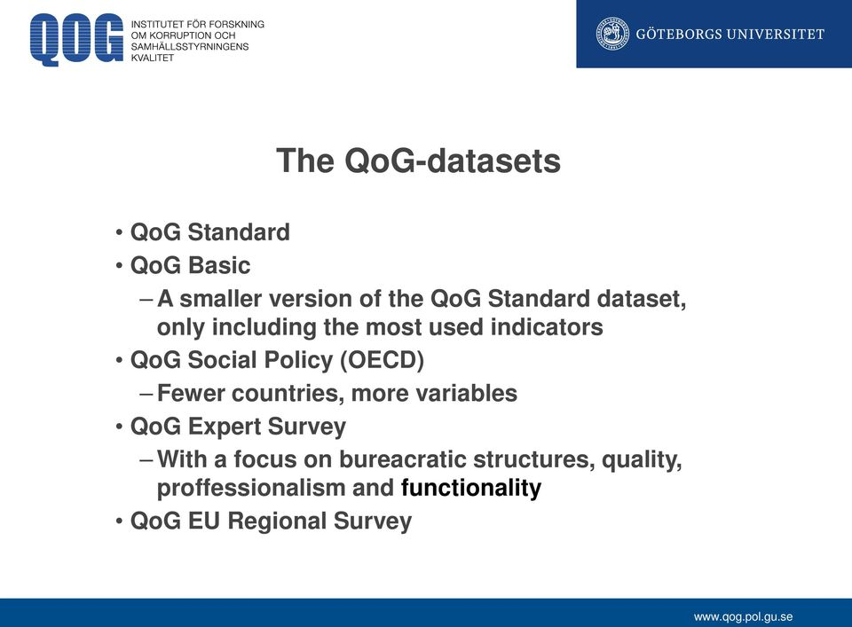 (OECD) Fewer countries, more variables QoG Expert Survey With a focus on