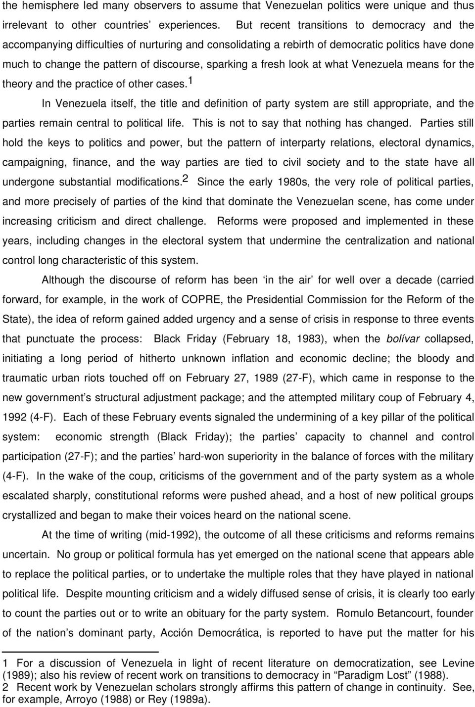 fresh look at what Venezuela means for the theory and the practice of other cases.