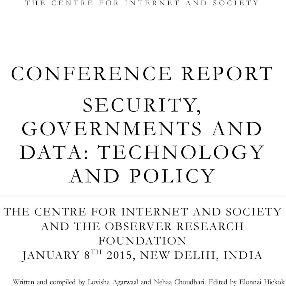 SOCIETY AND THE OBSERVER RESEARCH FOUNDATION JANUARY 8 TH 2015, NEW DELHI, INDIA