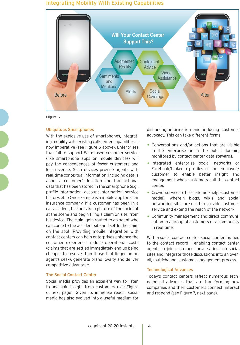 mobility with existing call-center capabilities is now imperative (see Figure 5 above).
