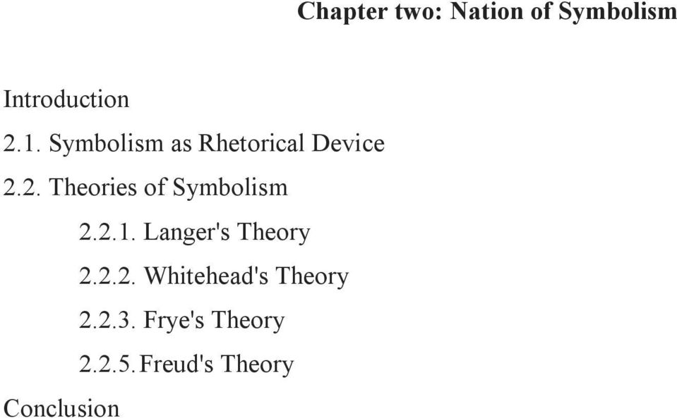 2. Theories of Symbolism 2.2.1. Langer's Theory 2.2.2. Whitehead's Theory 2.