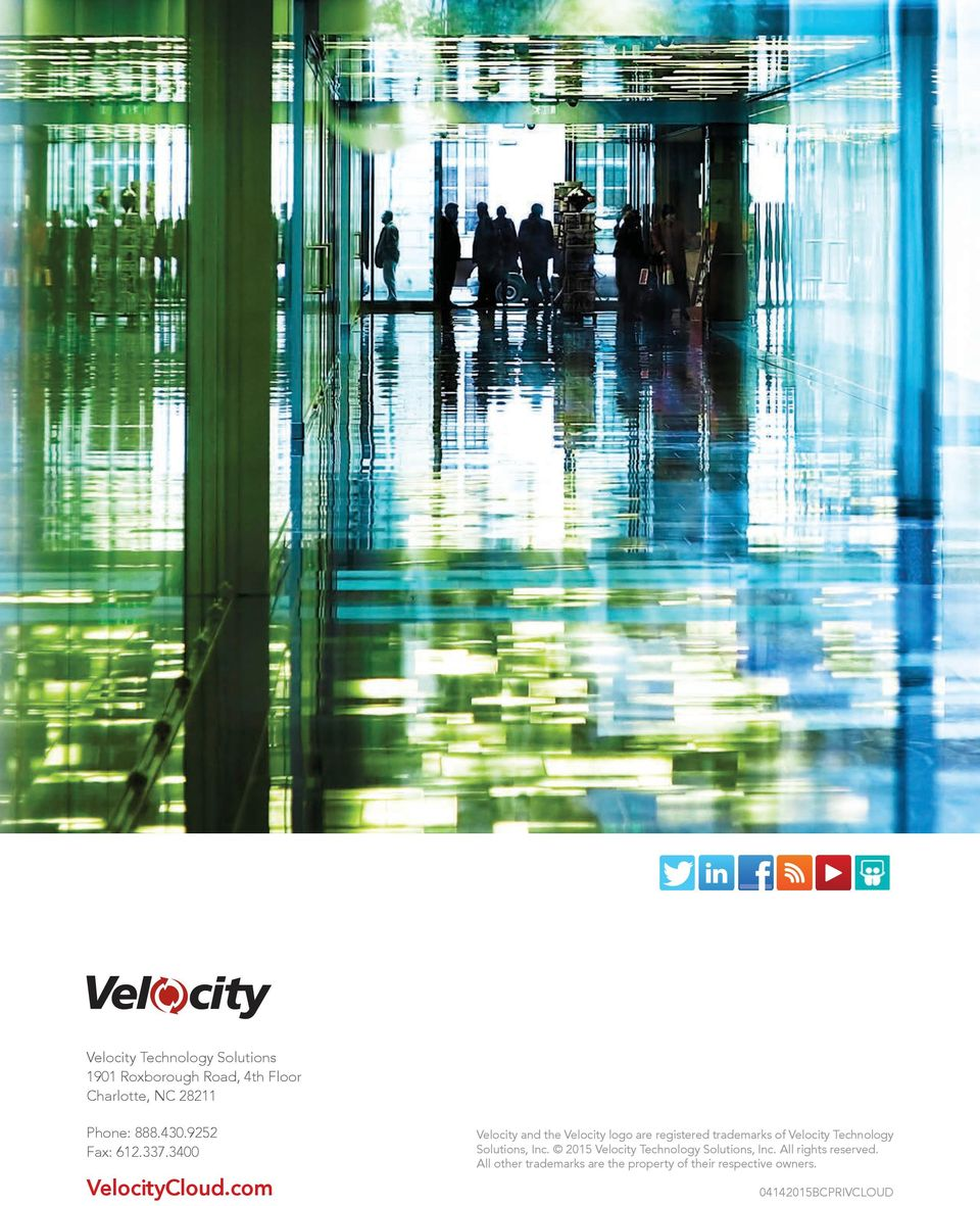 com Velocity and the Velocity logo are registered trademarks of Velocity Technology Solutions,