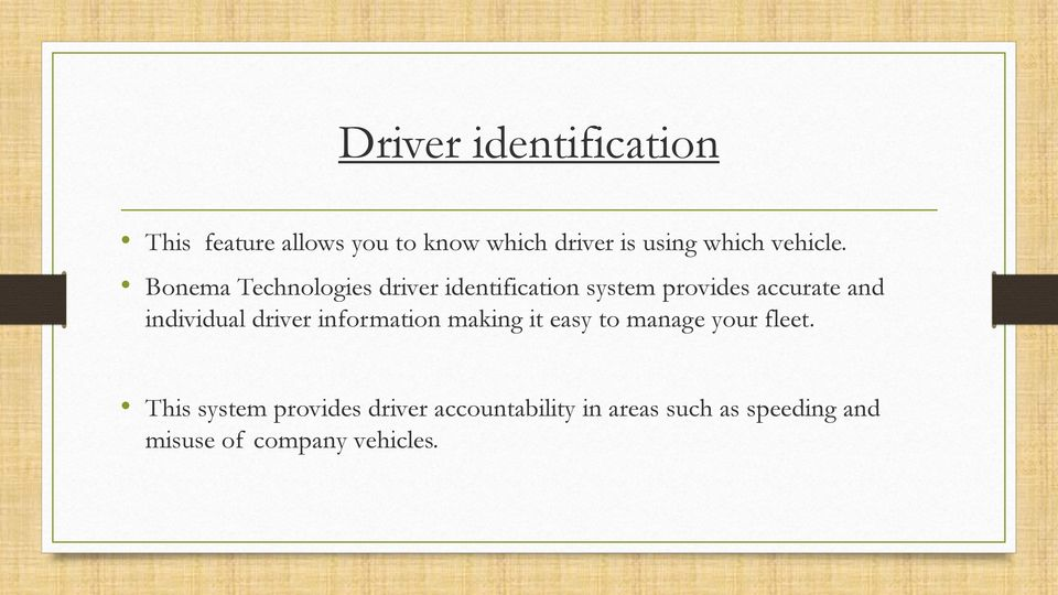 Bonema Technologies driver identification system provides accurate and individual