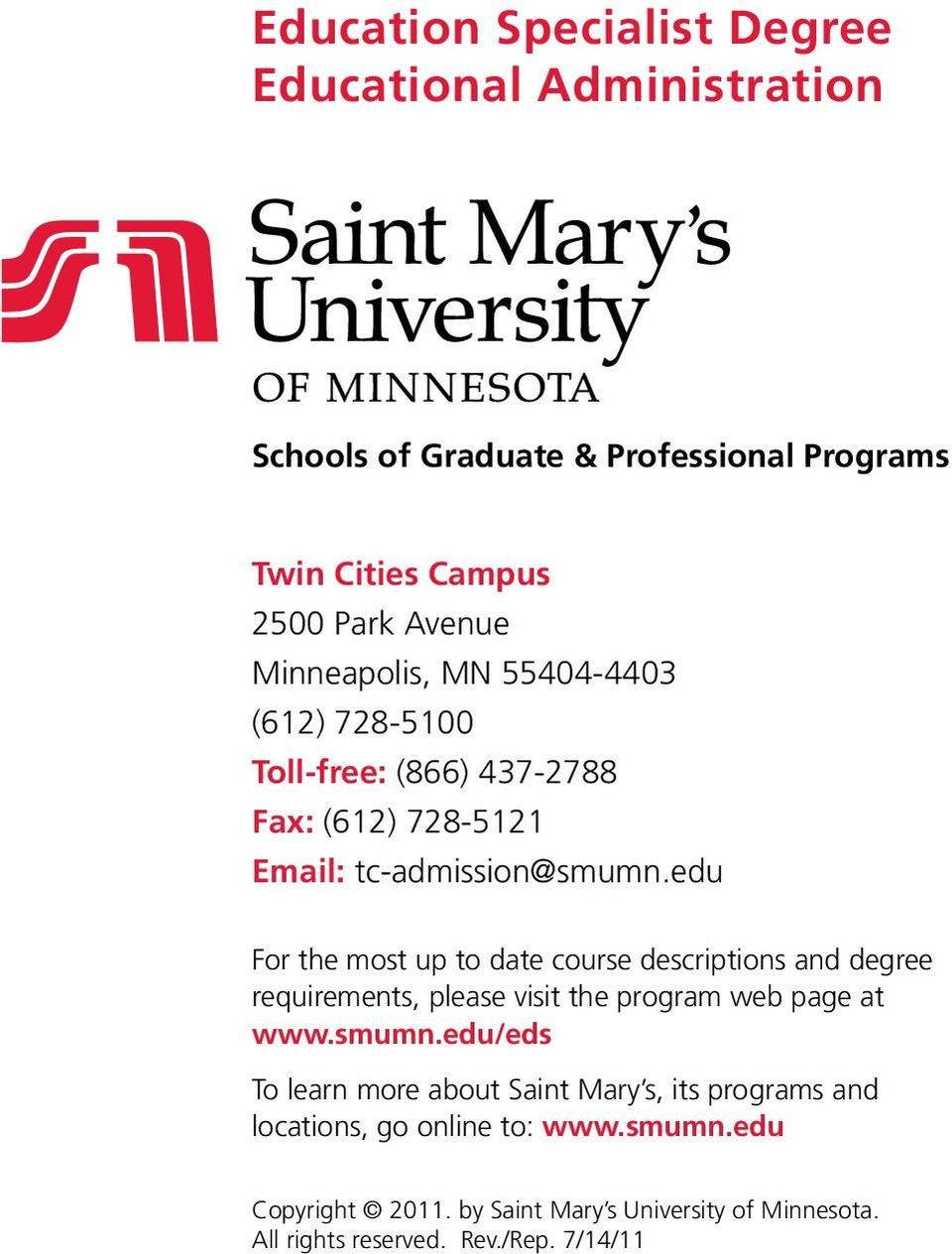 edu For the most up to date course descriptions and degree requirements, please visit the program web page at www.smumn.
