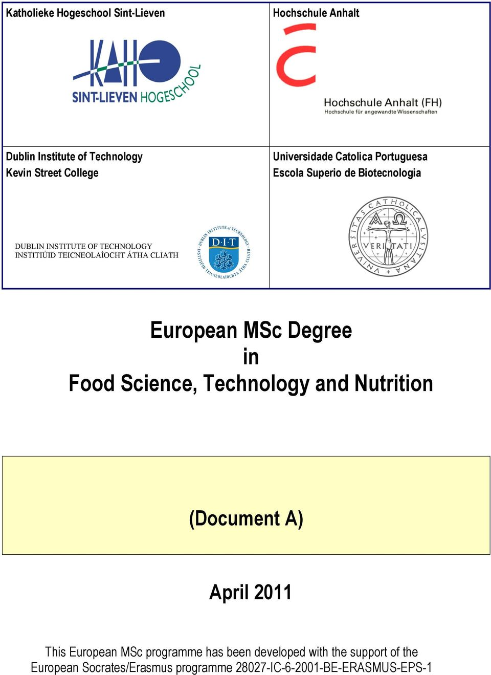 CLIATH European MSc Degree in Food Science, Technology and Nutrition (Document A) April 2011 1 This Page European MSc