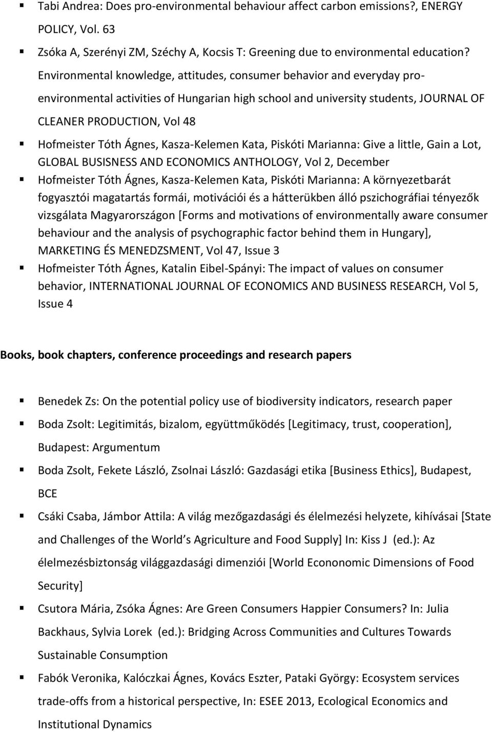 Ágnes, Kasza-Kelemen Kata, Piskóti Marianna: Give a little, Gain a Lot, GLOBAL BUSISNESS AND ECONOMICS ANTHOLOGY, Vol 2, December Hofmeister Tóth Ágnes, Kasza-Kelemen Kata, Piskóti Marianna: A
