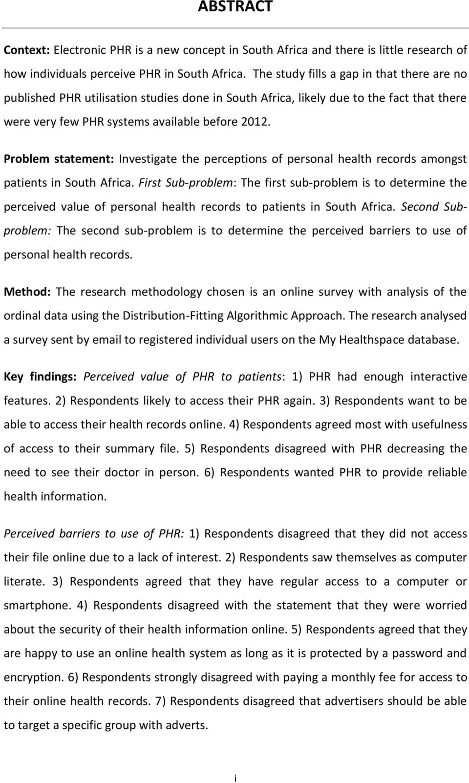 Problem statement: Investigate the perceptions of personal health records amongst patients in South Africa.