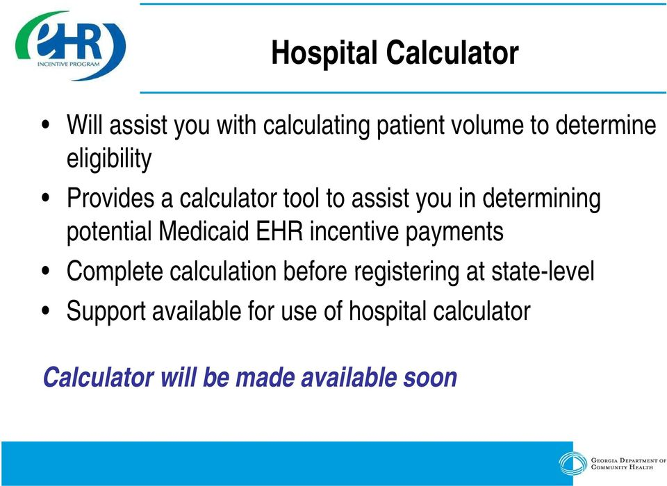Medicaid EHR incentive payments Complete calculation before registering at