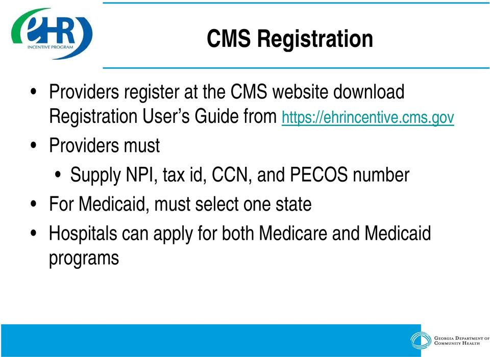 gov Providers must Supply NPI, tax id, CCN, and PECOS number For
