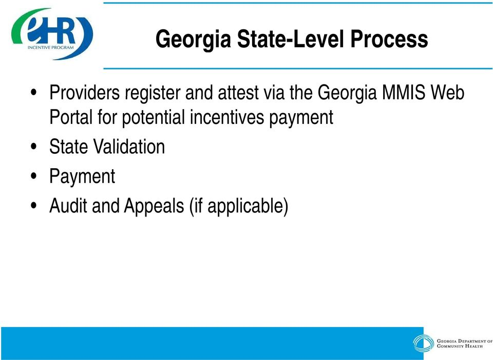 Portal for potential incentives payment State