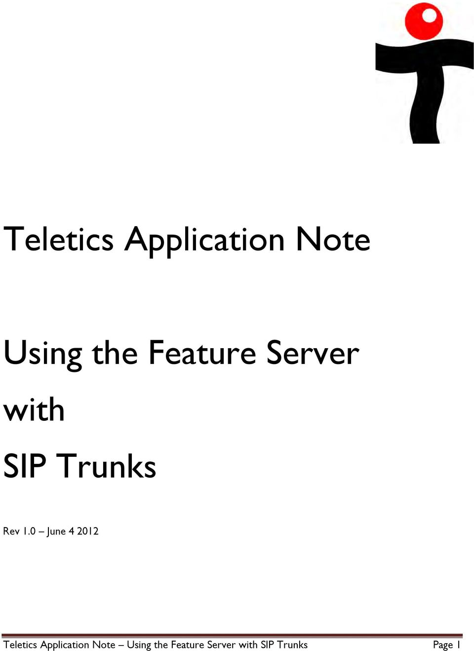 0 June 4 2012  Feature Server with SIP