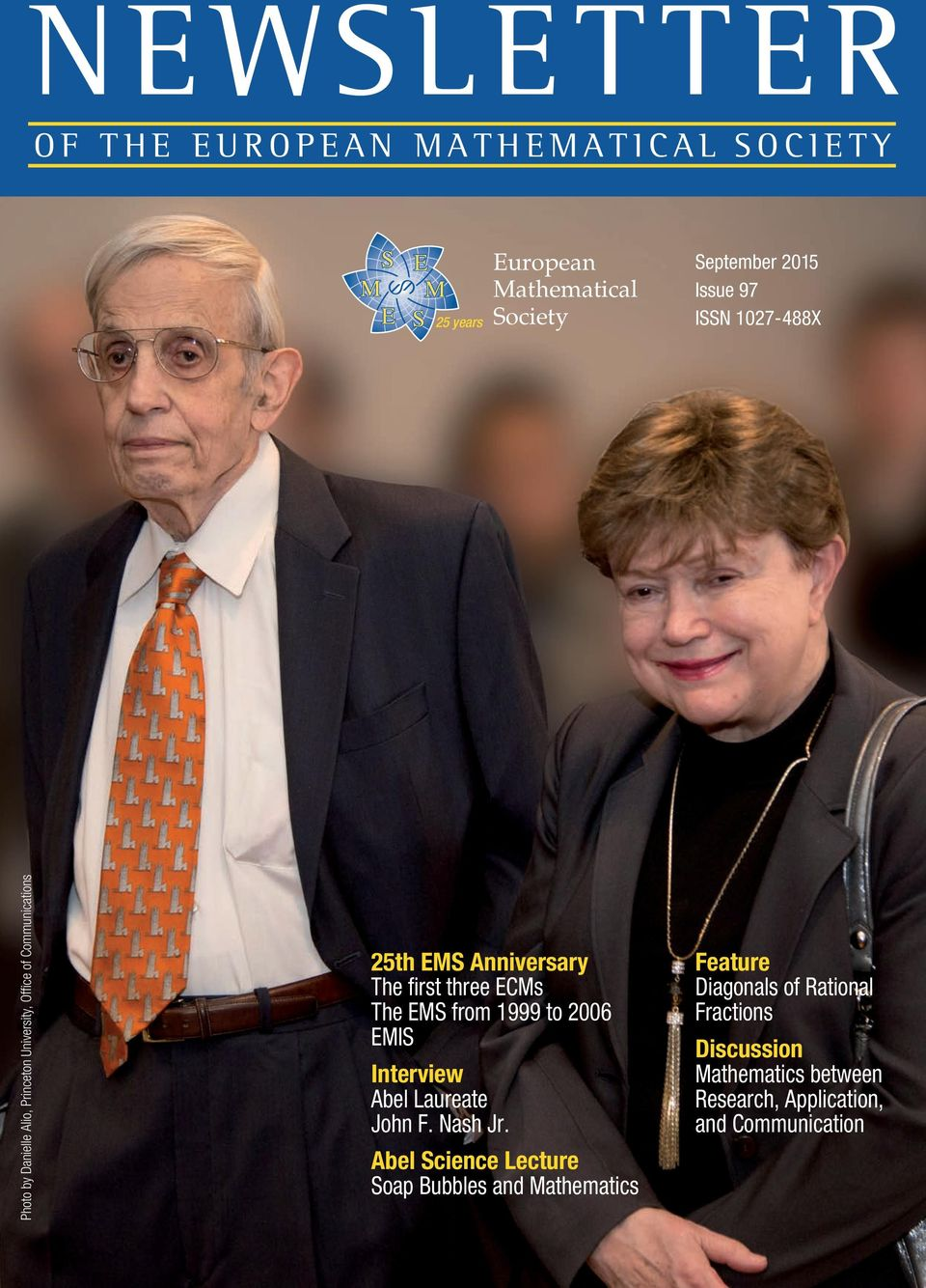 three ECMs The EMS from 1999 to 2006 EMIS Interview Abel Laureate John F. Nash Jr.