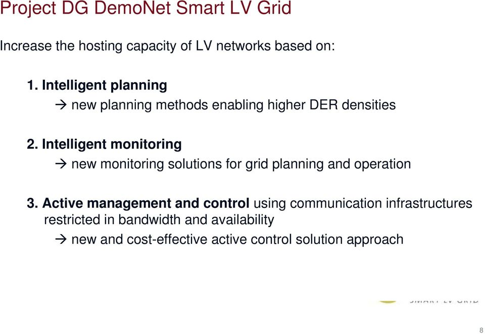 Intelligent monitoring new monitoring solutions for grid planning and operation 3.
