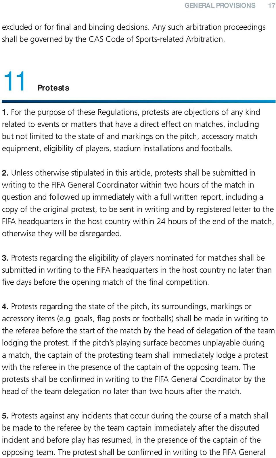 the pitch, accessory match equipment, eligibility of players, stadium installations and footballs. 2.