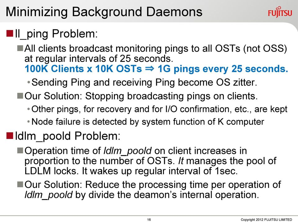 Other pings, for recovery and for I/O confirmation, etc.
